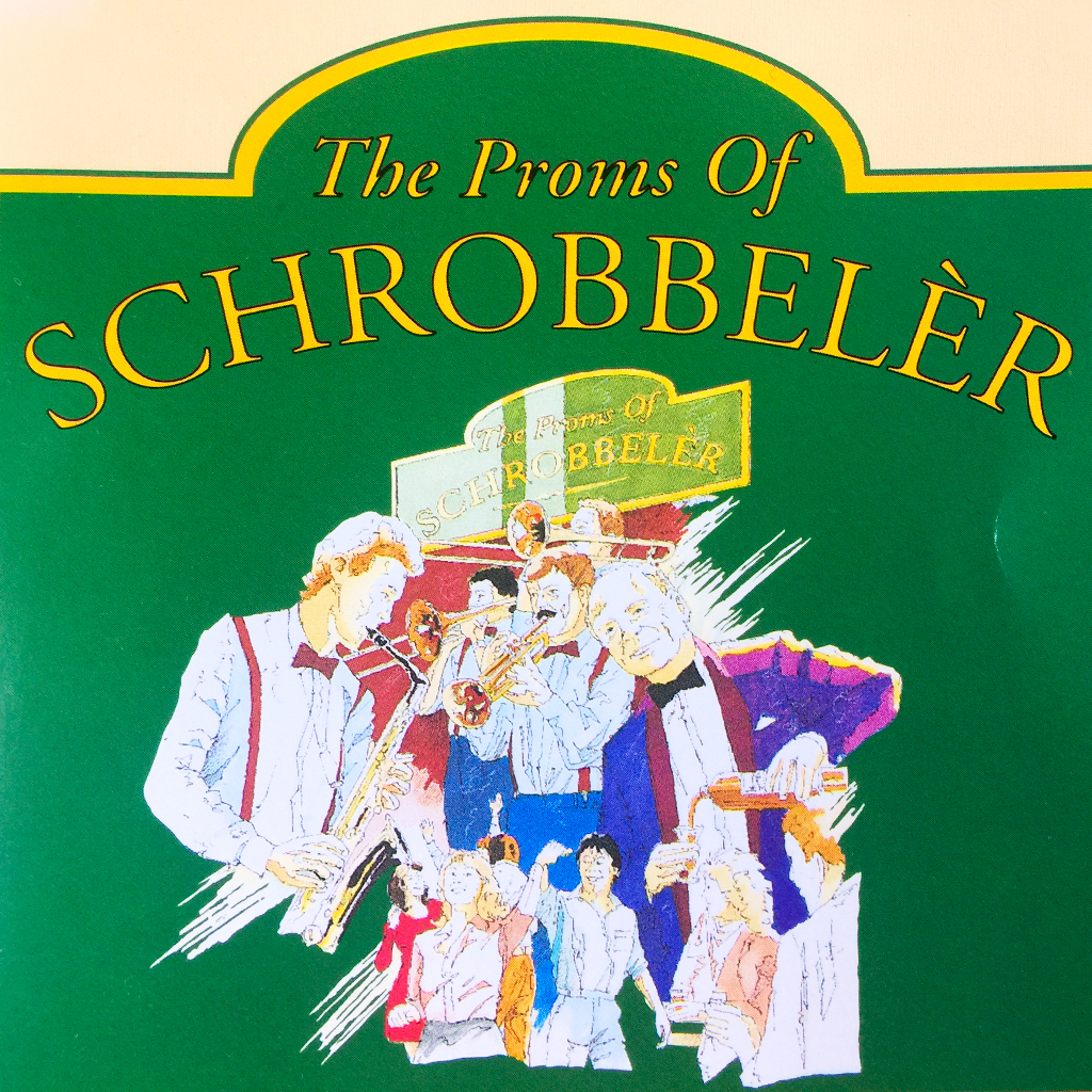 Proms of Schrobeler